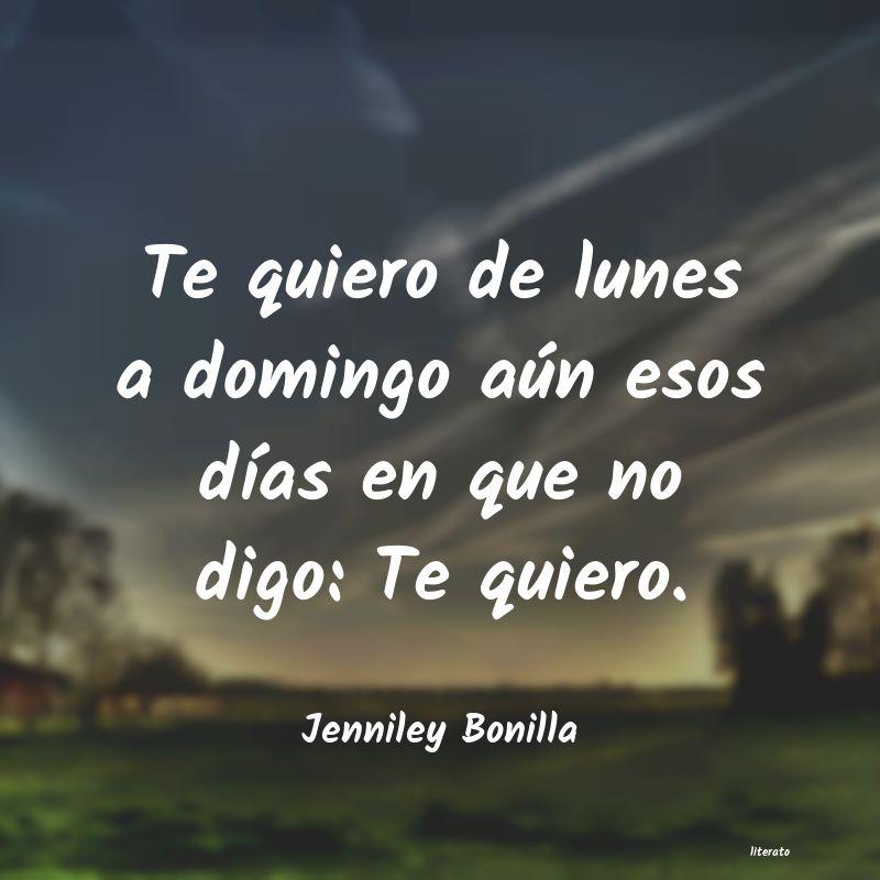 Jenniley Bonilla Te Quiero De Lunes A Domingo A