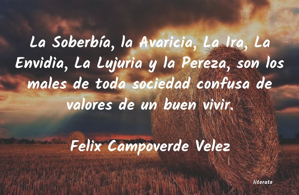 Felix Campoverde Velez La Soberbía La Avaricia La