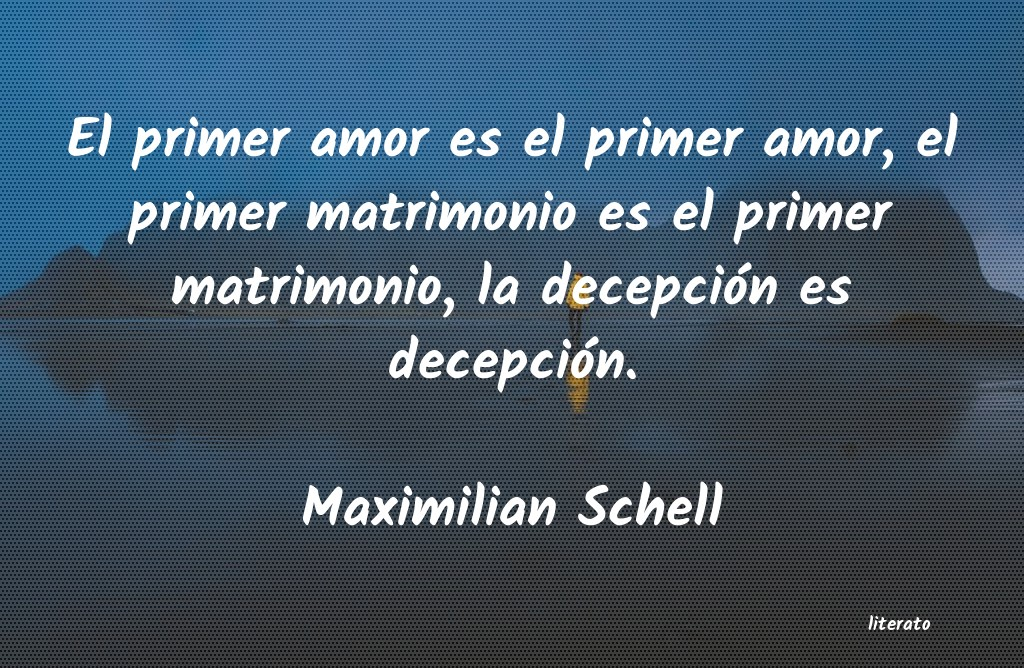 Maximilian Schell El Primer Amor Es El Primer Am