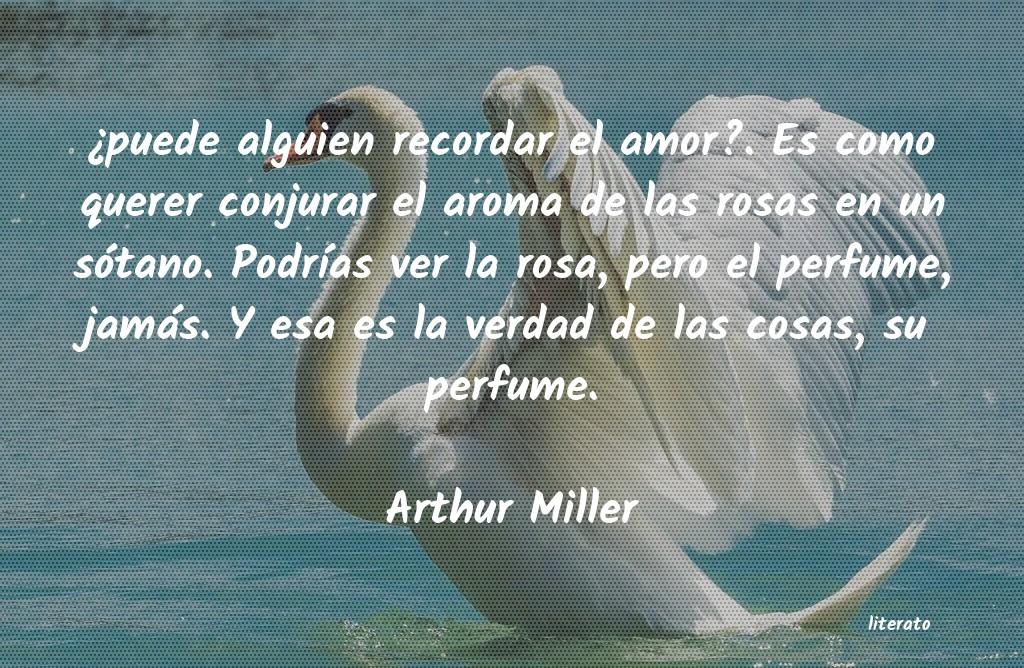 Arthur Miller Puede Alguien Recordar El Am