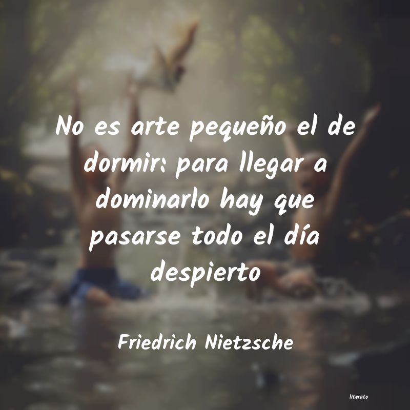 Frases De Friedrich Nietzsche De Arte Literato