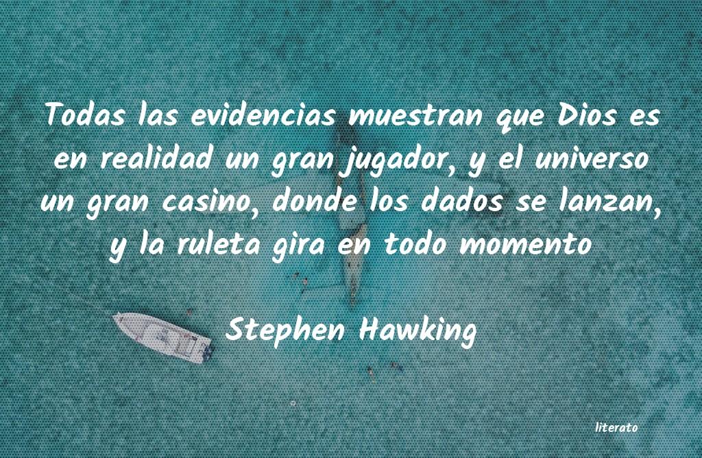Stephen Hawking Todas Las Evidencias Muestran