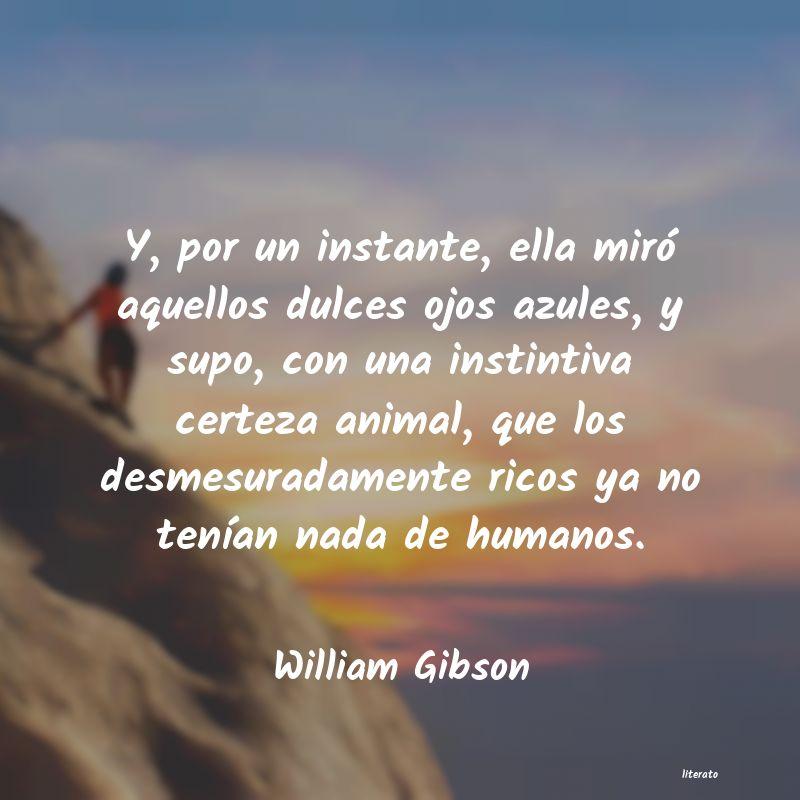William Gibson Y Por Un Instante Ella Miró