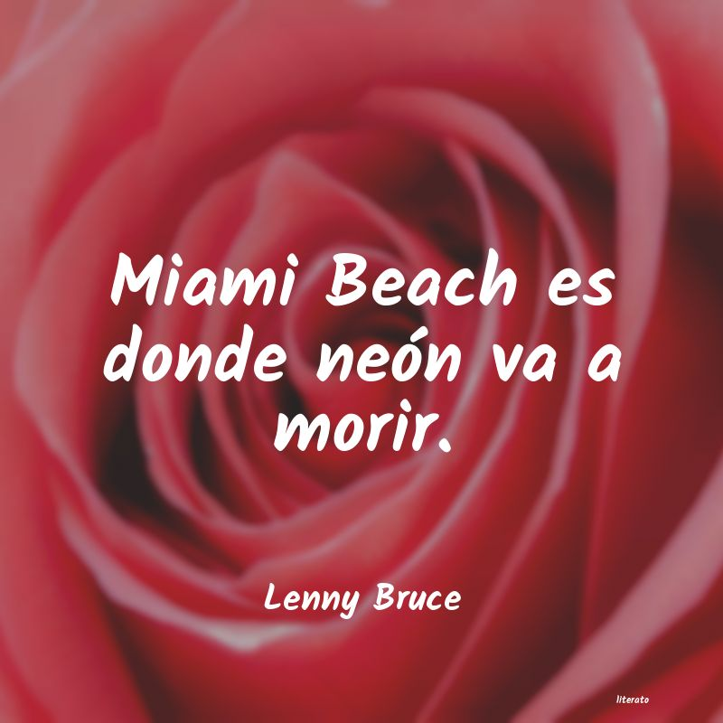 Lenny Bruce Miami Beach Es Donde Neón Va