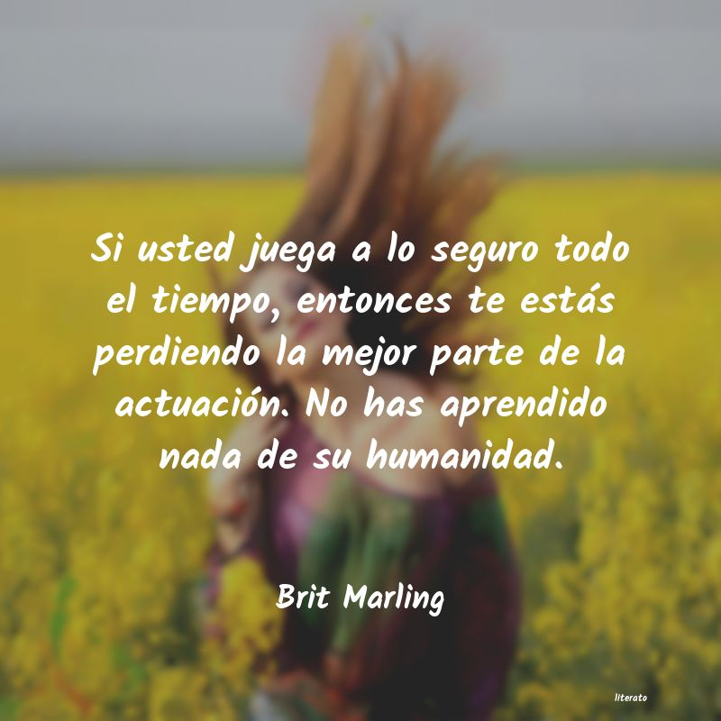 Frases de Brit Marling