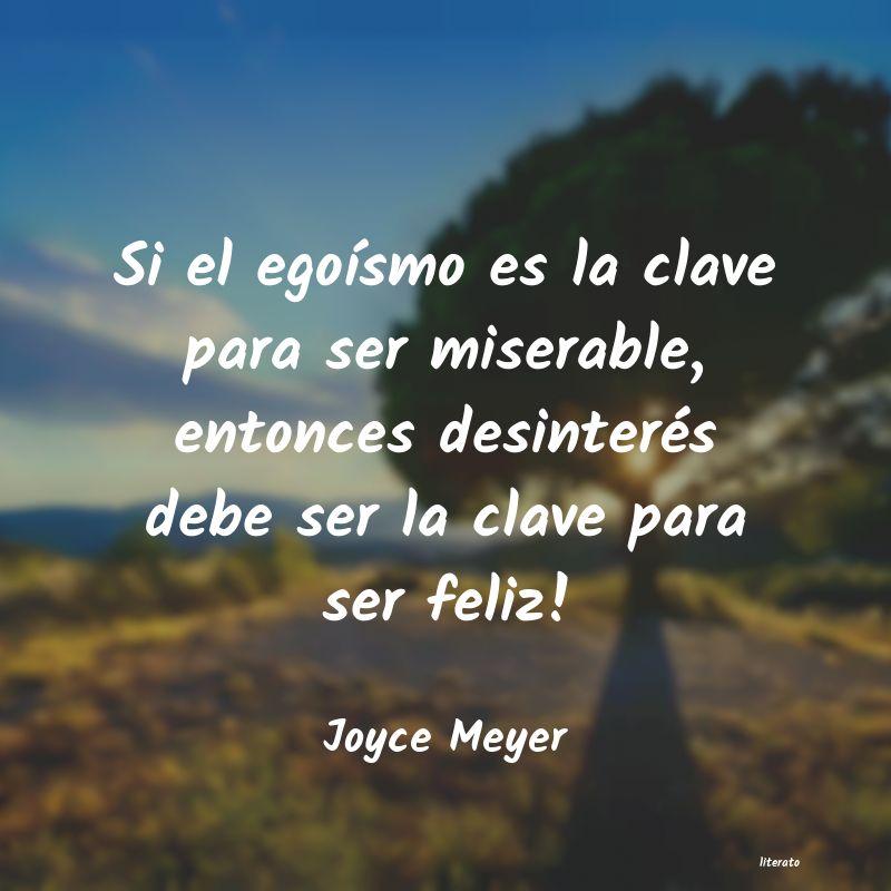Joyce Meyer Si El Egoísmo Es La Clave Par