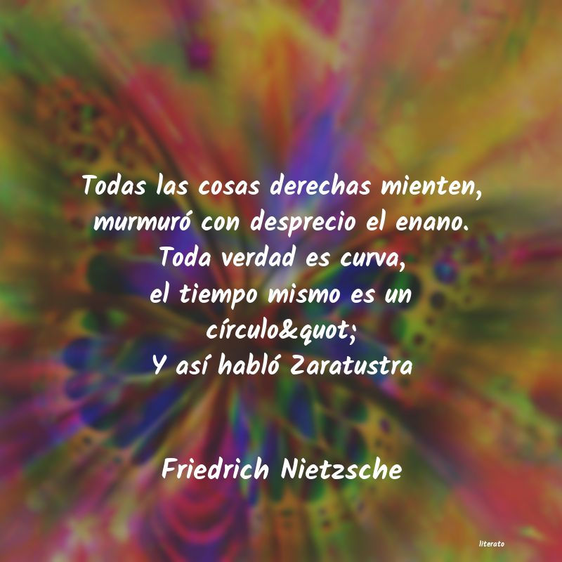 Friedrich Nietzsche Todas Las Cosas Derechas Mient