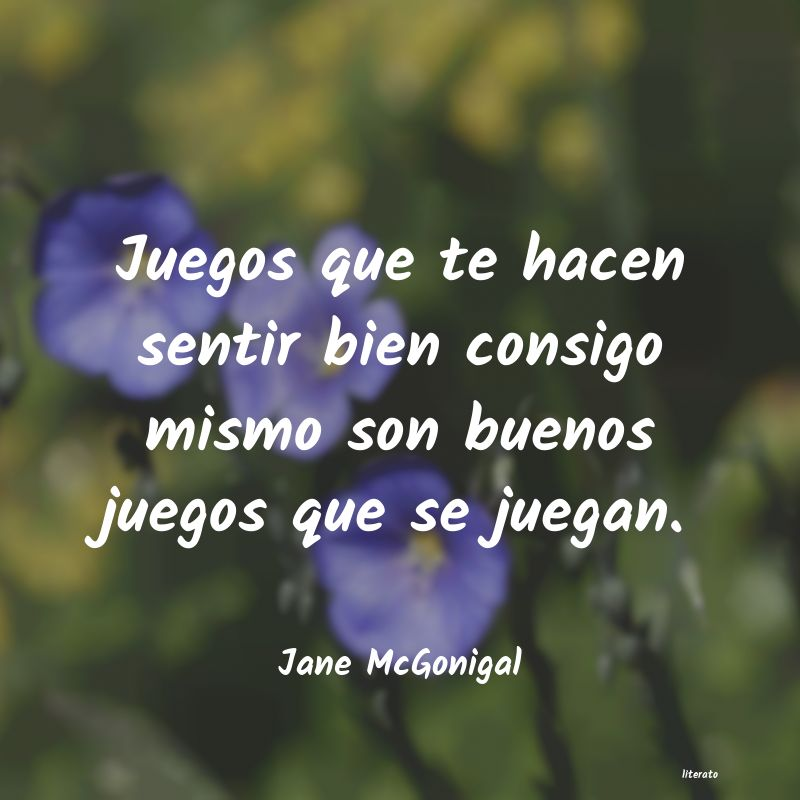 Frases de Jane McGonigal