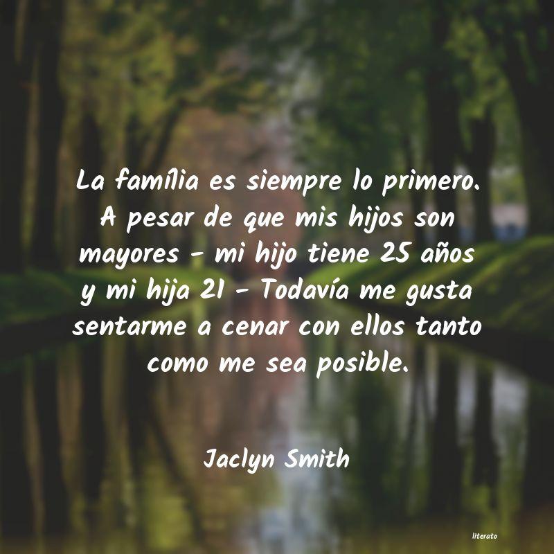 Jaclyn Smith La Família Es Siempre Lo Prim