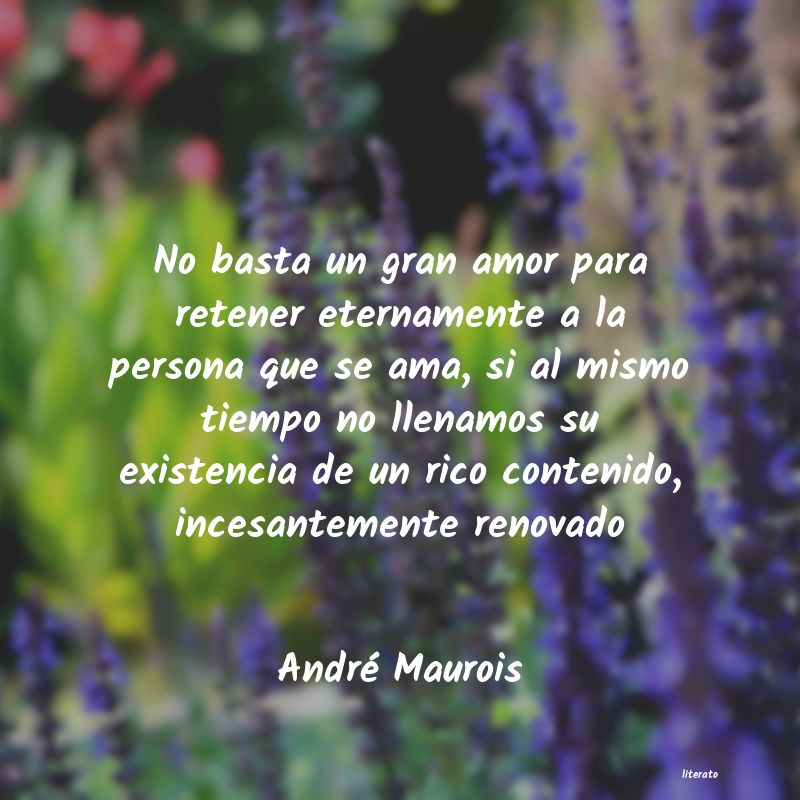 André Maurois No Basta Un Gran Amor Para Ret