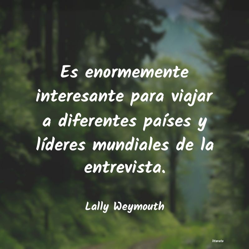 Frases de Lally Weymouth