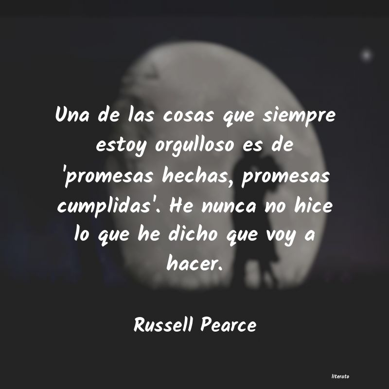 Frases de Russell Pearce
