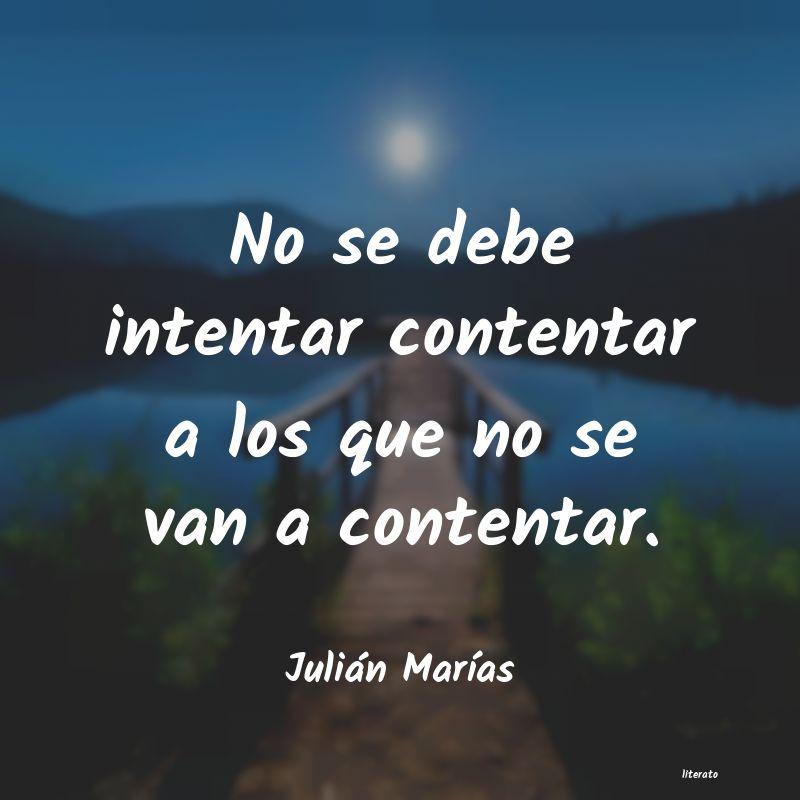 Julián Marías No Se Debe Intentar Contentar