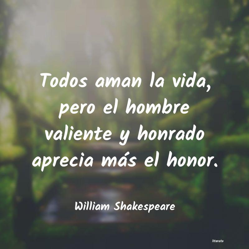 William Shakespeare Todos Aman La Vida Pero El Ho