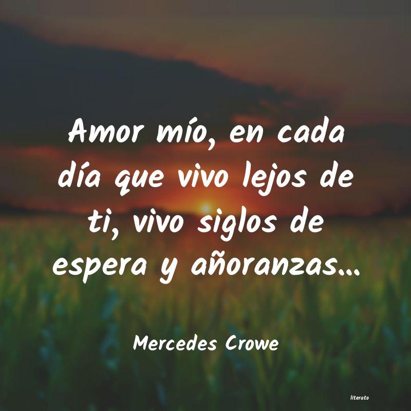 Mercedes Crowe Amor Mío En Cada Día Que Vi