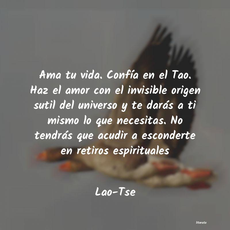 Lao Tse Ama Tu Vida Confía En El Tao