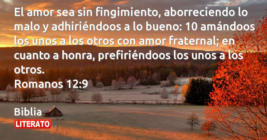 Frases Amor Fraternal: Biblia: El Amor Sea Sin Fingimiento, A