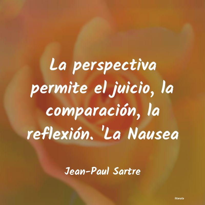Jean Paul Sartre La Perspectiva Permite El Juic