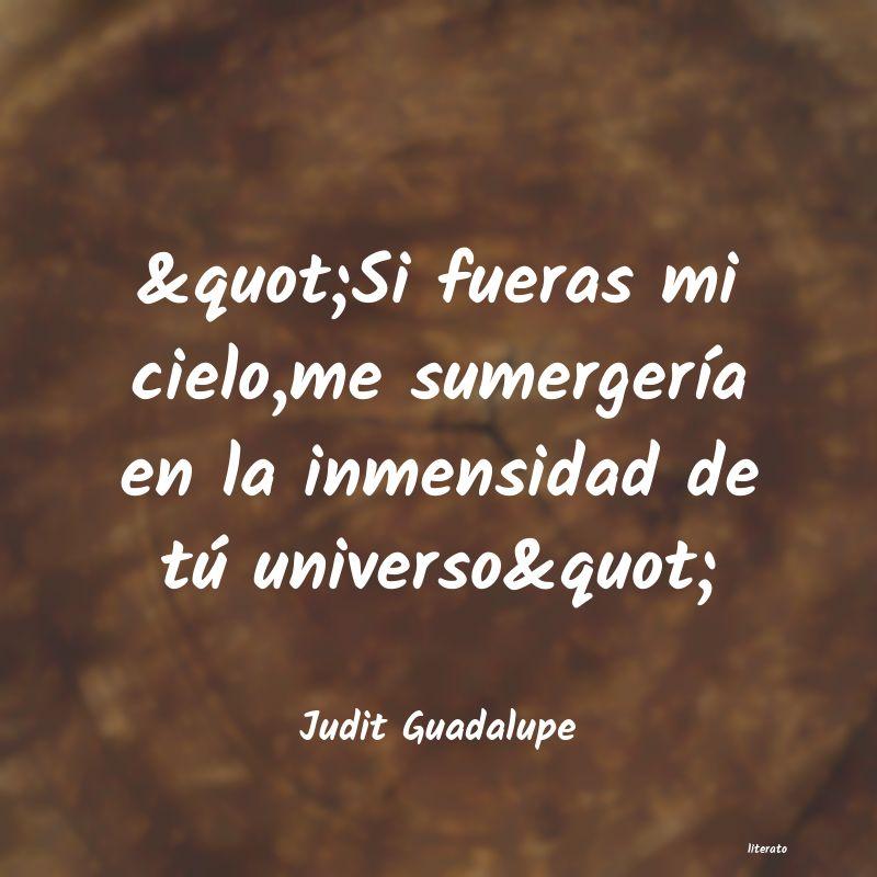 Judit Guadalupe Si Fueras Mi Cielome Su