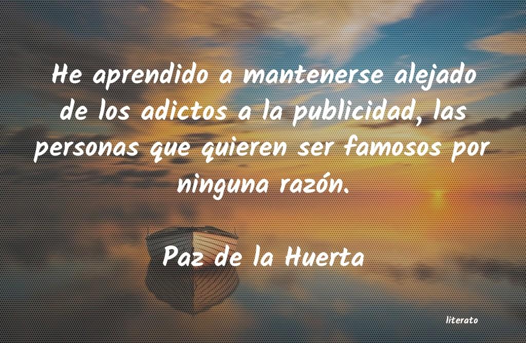 Paz De La Huerta He Aprendido A Mantenerse Alej