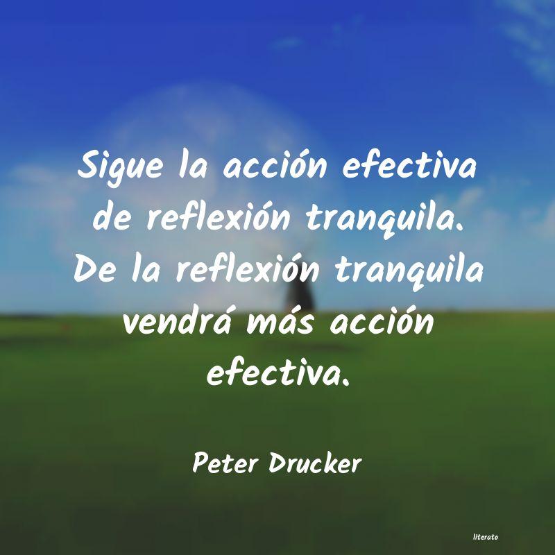 Peter Drucker Sigue La Acción Efectiva De R