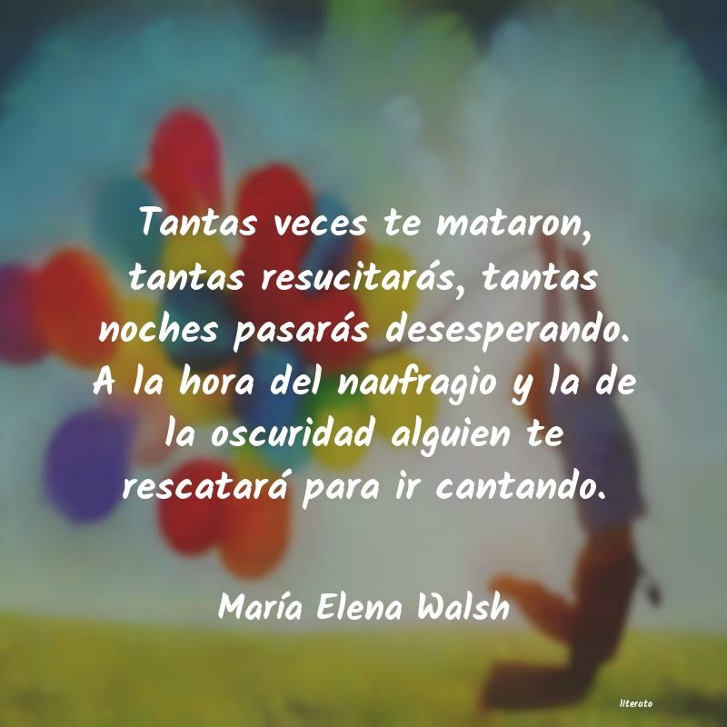 Frases De Maria Elena Walsh Literato