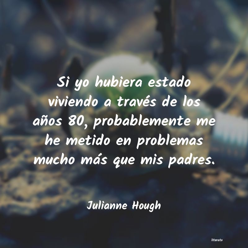 Frases de Julianne Hough