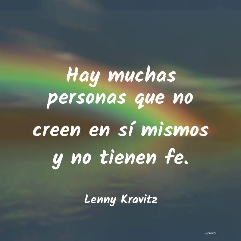 Lenny Kravitz Hay Muchas Personas Que No Cre