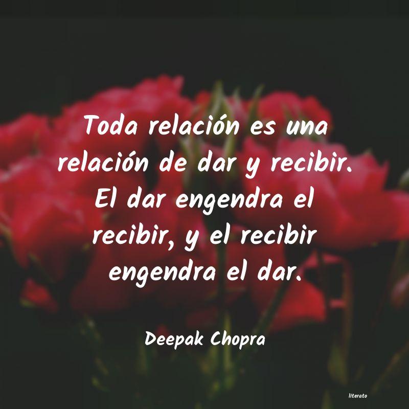 Deepak Chopra Toda Relación Es Una Relació