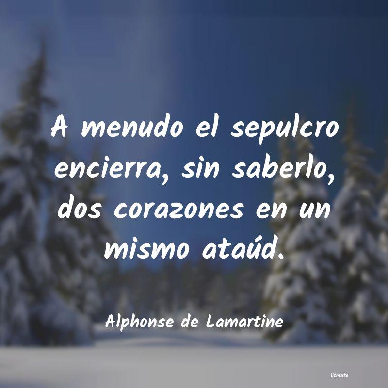 Alphonse De Lamartine A Menudo El Sepulcro Encierra