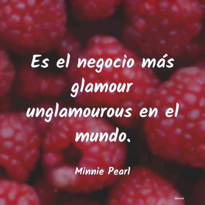 Minnie Pearl Es El Negocio Más Glamour Ung