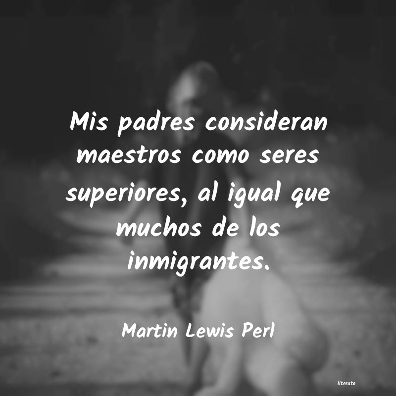 Frases de Martin Lewis Perl