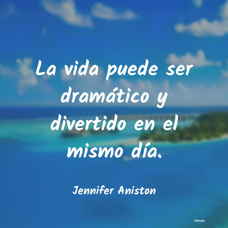 Frases de Jennifer Aniston