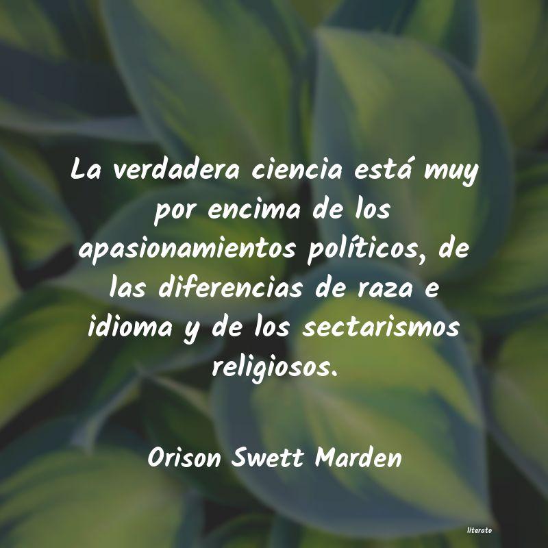 Orison Swett Marden La Verdadera Ciencia Está Muy