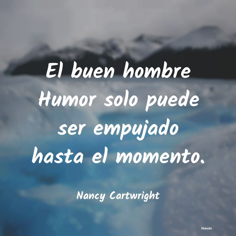 Frases de Nancy Cartwright