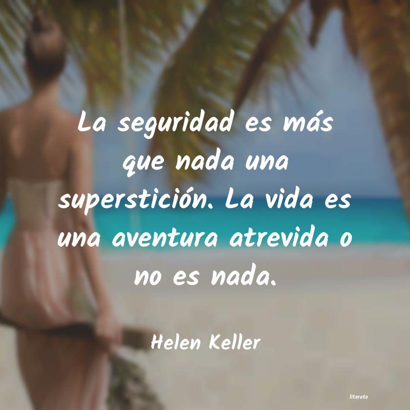 Helen Keller La Seguridad Es Más Que Nada