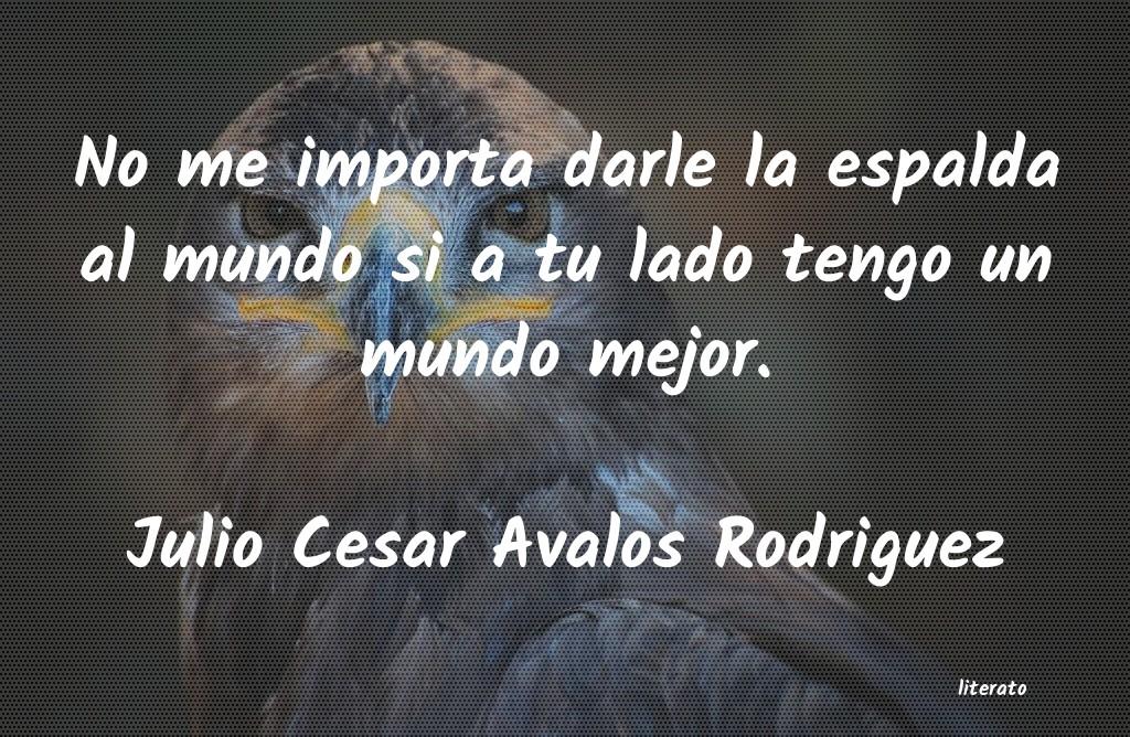 Julio Cesar Avalos Rodriguez No Me Importa Darle La Espalda