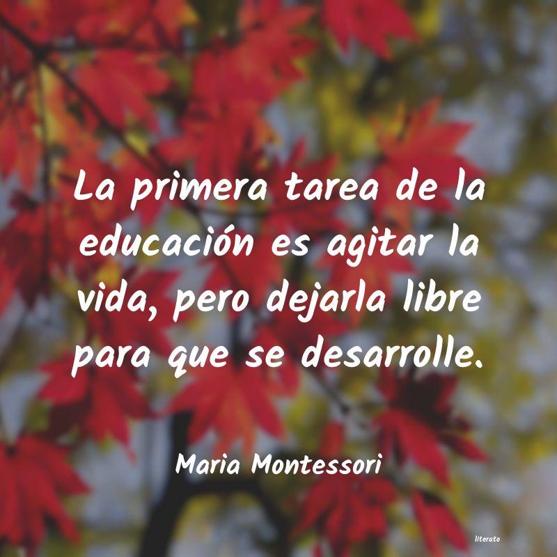 Maria Montessori La Primera Tarea De La Educaci