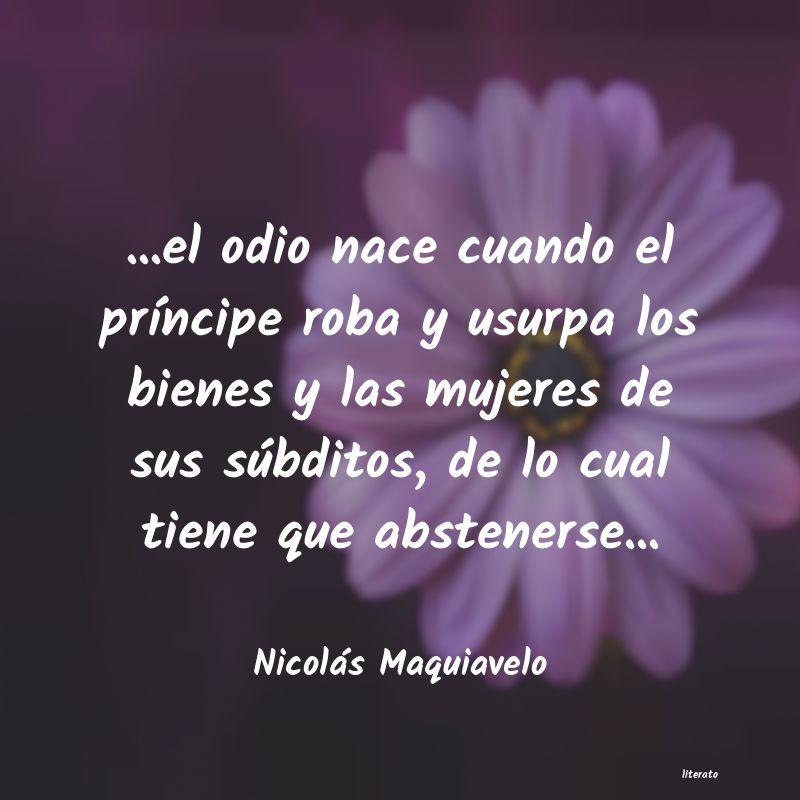Nicolás Maquiavelo El Odio Nace Cuando El Prí