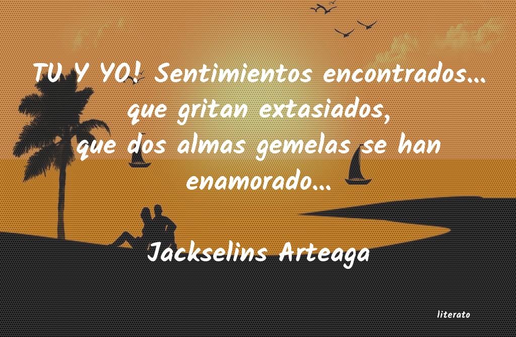 Jackselins Arteaga Tu Y Yo Sentimientos Encontra