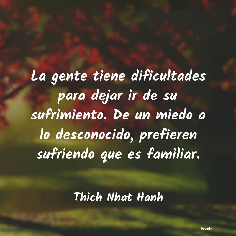 Thich Nhat Hanh La Gente Tiene Dificultades Pa