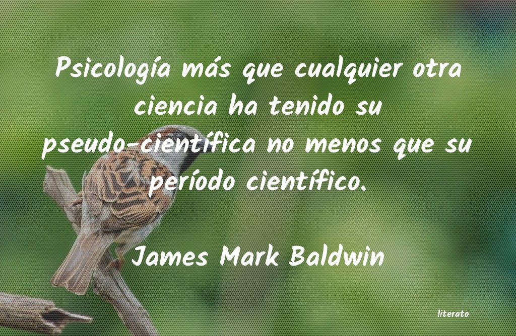 Frases de James Mark Baldwin