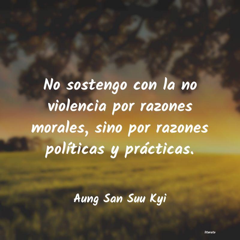 Aung San Suu Kyi No Sostengo Con La No Violenci