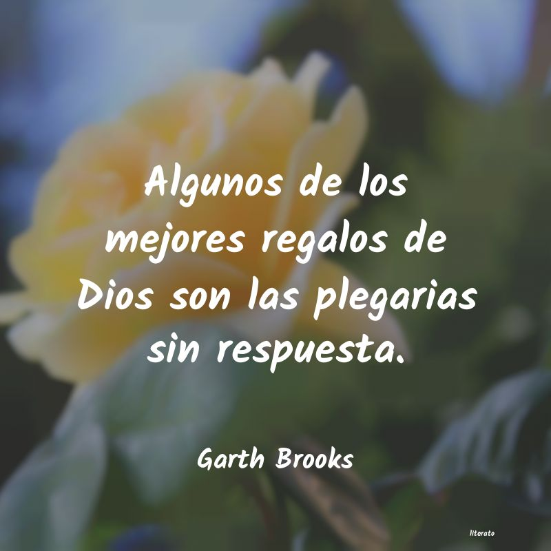 Frases de Garth Brooks