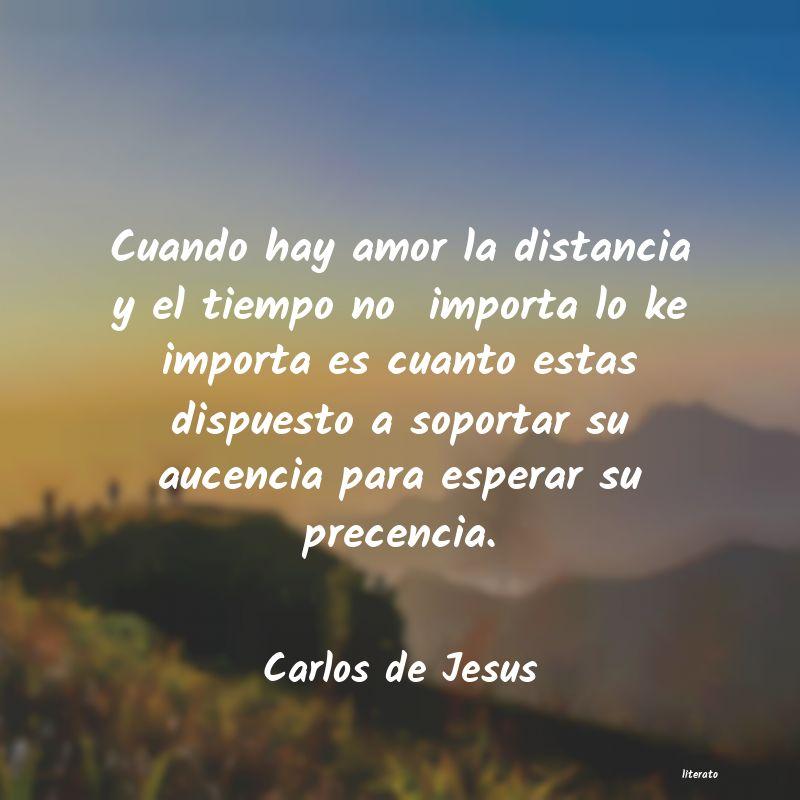 Carlos De Jesus Cuando Hay Amor La Distancia Y