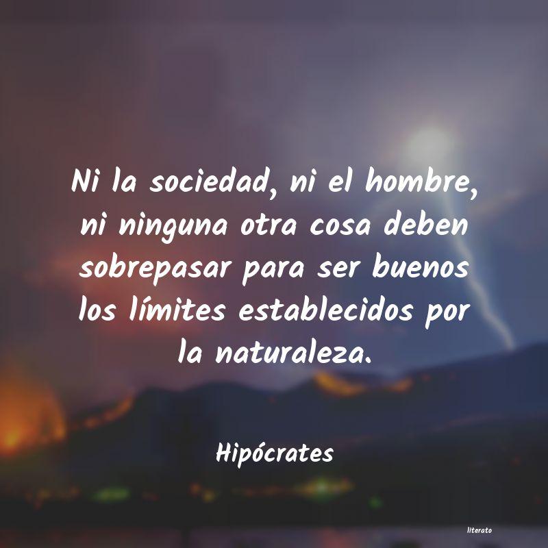 Hipócrates Ni La Sociedad Ni El Hombre
