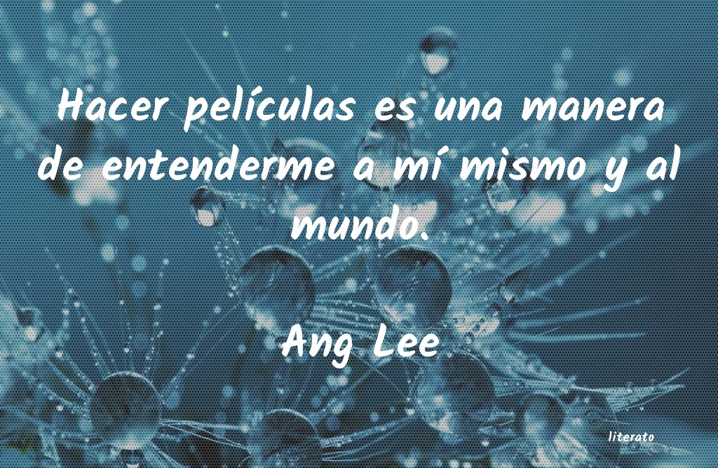 Frases de Ang Lee