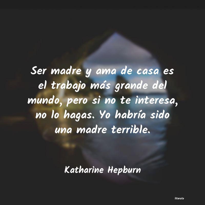 Katharine Hepburn Ser Madre Y Ama De Casa Es El
