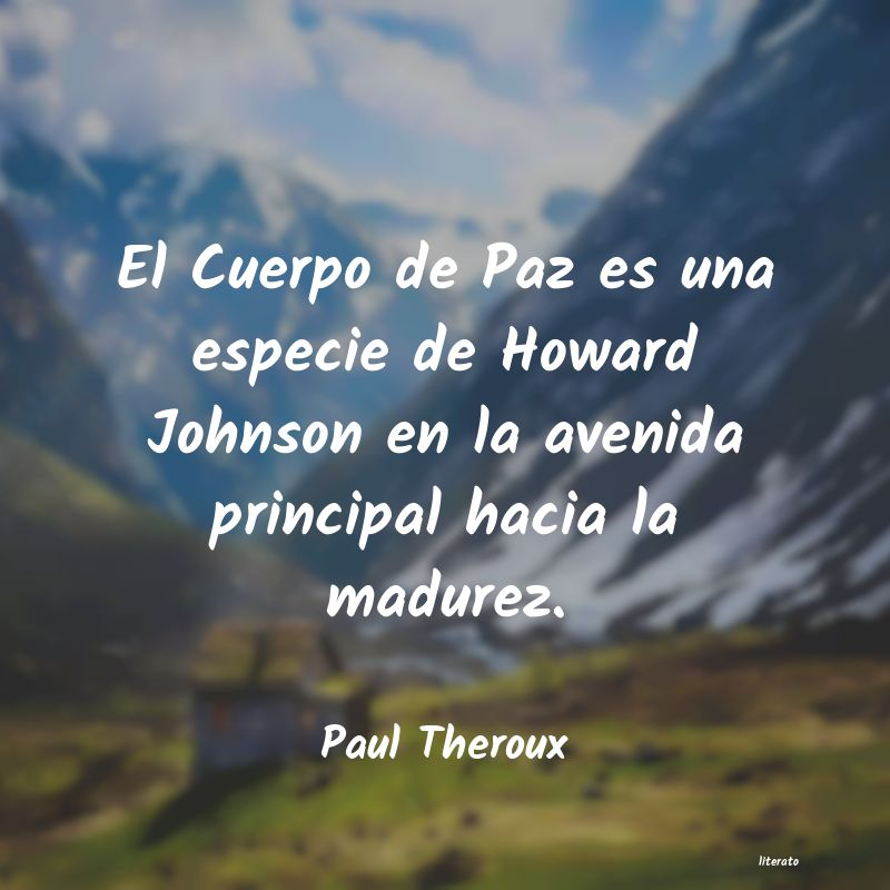 Frases de Paul Theroux