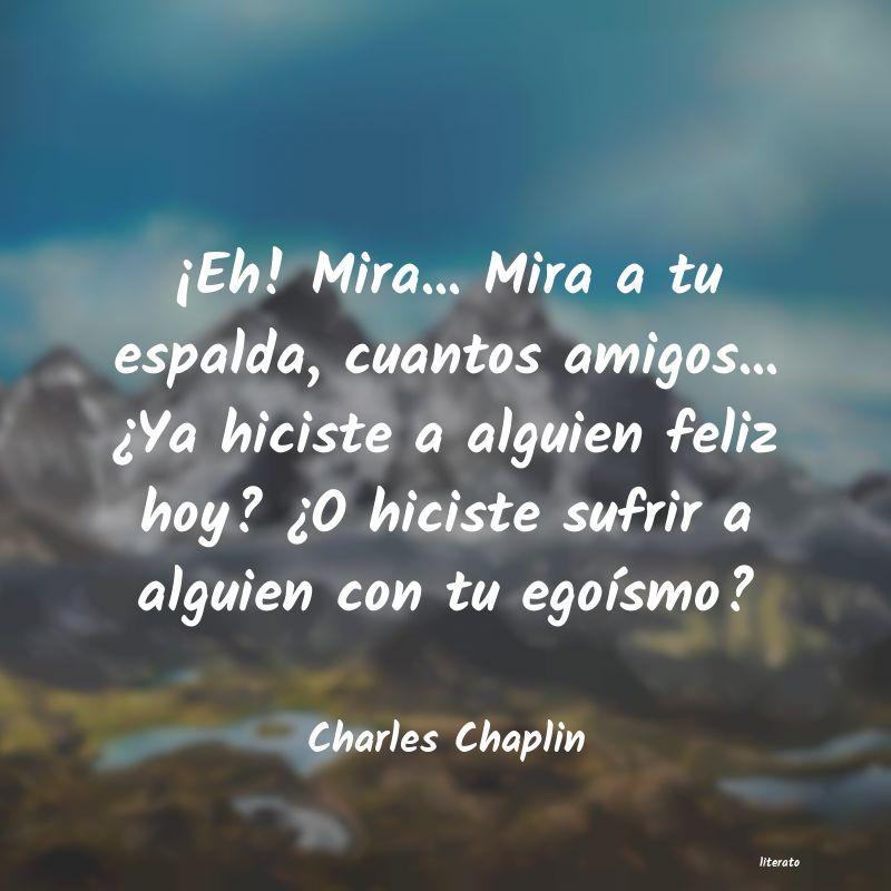 Charles Chaplin Eh Mira Mira A Tu Espald